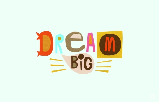 Dream-BIg-Desktop-_-thinkmakeshareblog